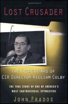 Lost Crusader - Secret Director William Colby