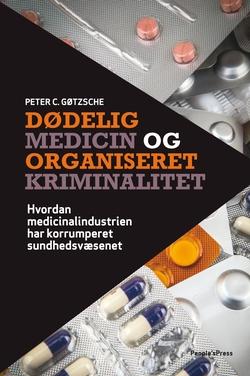 Dödlig medicin och organiserad kriminalitet