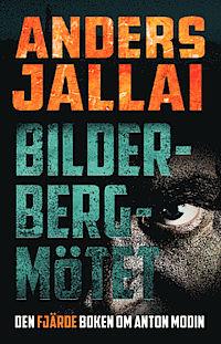 Bilderbergmötet,   Andets Jallai