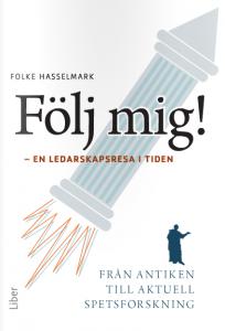 Folke-Hasselmark-Följ-mig-ledarskapsresa