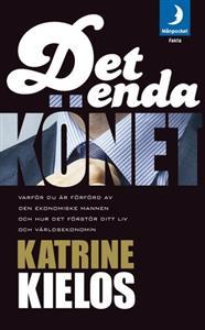 """Boken: """"Det enda könet"""" av Katrine Kielos"""