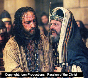 Kaifa and Jesus - Movie: Passion of the Christ - Icon Productions