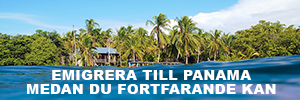 Annons: Emigrera till Panama