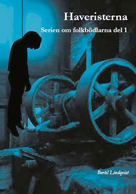 Haveristerna av Bertil Lindqvist
