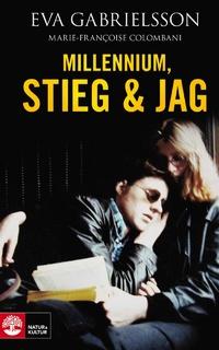 Millennium, Stieg och jag