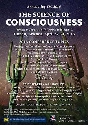 The Science of Consciousness TSC 2016 Tucson Arizona