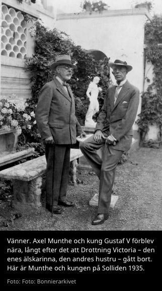 Axel Munthe och Gustav V - Foto: Bonnierarkivet