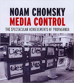 Media Control - Spectacular Achievements of Propaganda