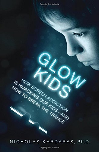 Bok: Glow Kids av Nicholas Kardaras