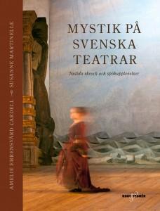 Mystik på svenska teatrar, 2016