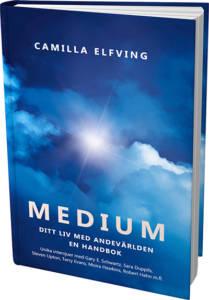 """""""Medium - ditt liv med andevärlden"""" av Camilla Elfving"""