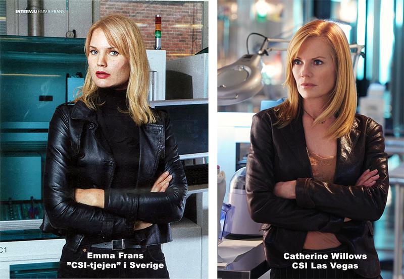 Vetenskapsaktivisten Emma Frans och Catherine Willows Willlows från CSI Las vegas