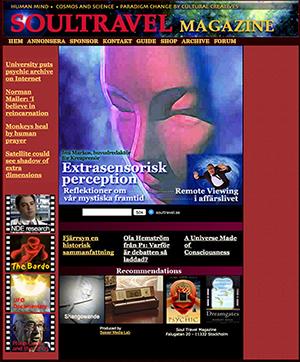 Delar av texten i denna artikel har tidigare publicerats i Soul Travel Magazine - Nättidningen fanns på webben åren 2002-2009
