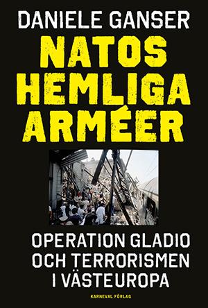 """Boken """"NATO:s hemliga arméer"""" av Daniele Ganser"""