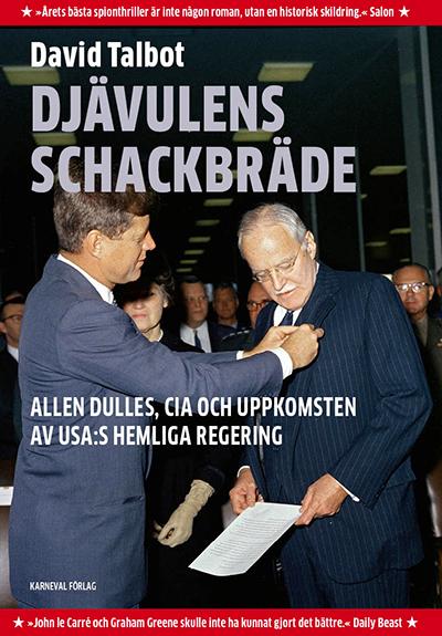 Djävulens schackbräde - en bok om CIA - Författare: David Talbot