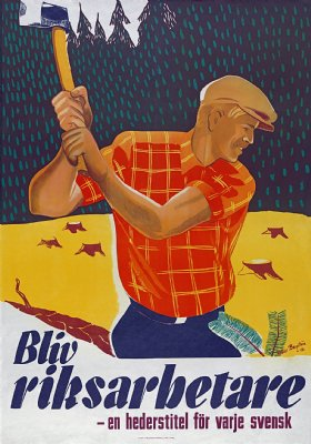 Bliv Riksarbetare! - Svensk propaganda 1942