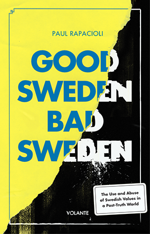 Good Sweden Bad Sweden
