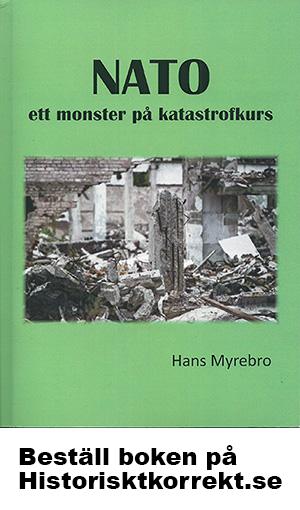 NATO ett monster på katastrofkurs - Hans Myrebo