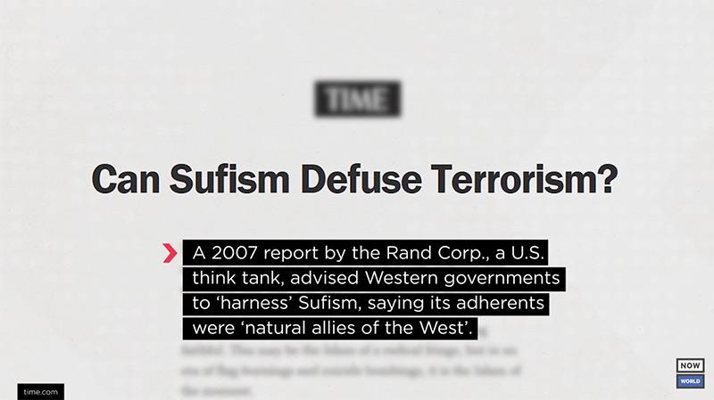 Tankesmedjan Rand Corporation föreslog 2007 att sufismen kan nyttjas för att bekämpa terrorism. Rand menar att anhängare till sufism är naturliga bundsförvanter med Väst.