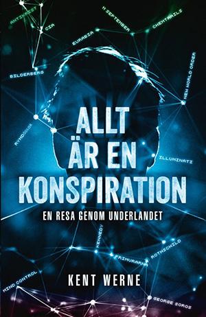 Allt en konspiration - Kent Werne