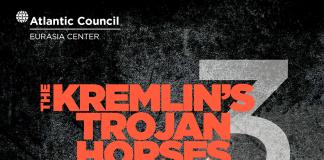 Kremlins Trojan Horses - Atlantic Counsil report