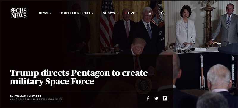 Trump directs Pentagon to create military Space Force - CBS News, 2018