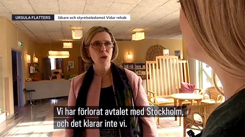 Ursula Flatters tvingas ta beslutet att lägga ner Vidar Rehab – Foto: skärmdump från SVT.se