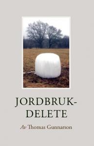 "Bok: ""Jordbruk - Delete"". Bild: Vulcan Förlag."