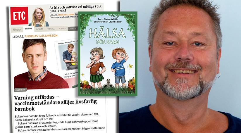 Stefan Whilde replikerar Andreas Gustavsson i ETC om boken Hälsa för barn. Montage: Newsvoice.se
