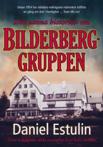 """Boken: """"Den sanna historien om Bilderberggruppen"""" av spanjoren Daniel Estulin"""
