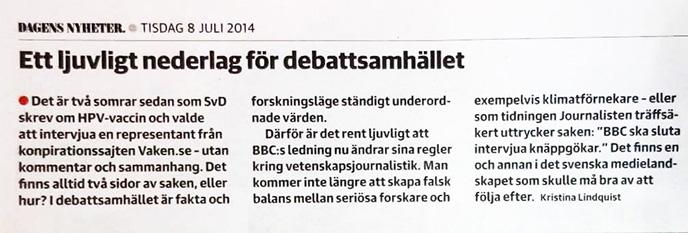Kristina Lindquist i DN den 8:e juli 2014