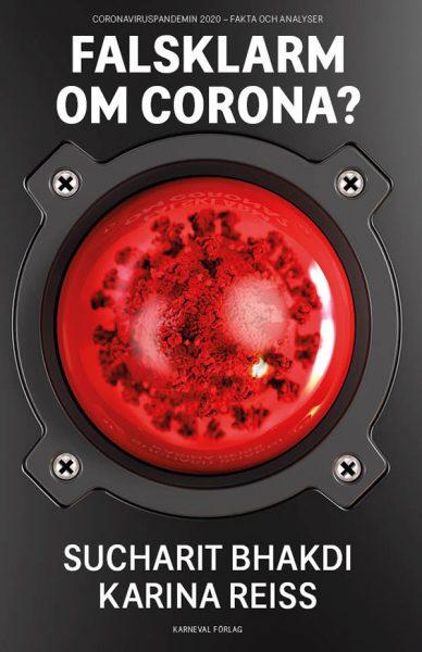 Bok: Falsklarm om corona: Författare: Bhakdi och Reiss