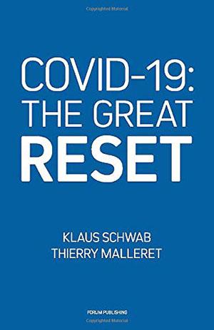 Den 9 juli 2020 släppte World Economic Forum boken COVID-19: The Great Reset där tankarna utvecklades av Schwab och medförfattaren Thierry Malleret (chef för World Economic Forums Global Risk Network).