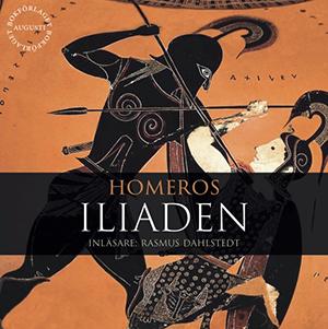 Homeros Iliaden, ljudbok. Tal: Rasmus Dahlstedt