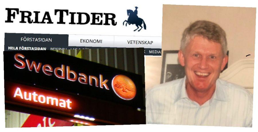Swedbank stänger Fria Tiders bankkonton i Estland och Sverige.