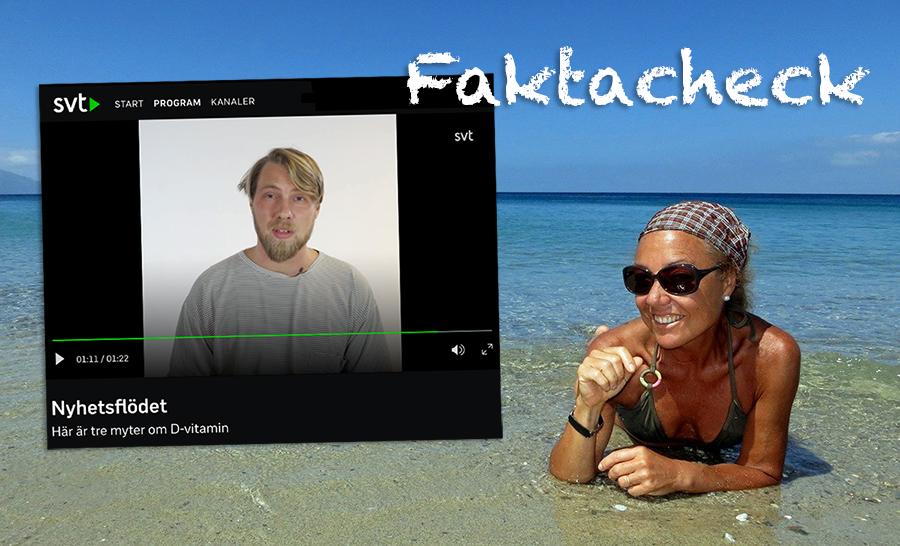 Faktacheck på SVT om D-vitamin. Foto: Monica Volpin. Montage: NewsVoice