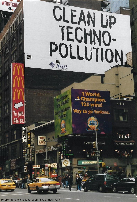 New York, 1998. Sun Microsystems skylt uppmanar till att elektrosmog måste motverkas: Clean up Techno-pollution. Foto: Torbjörn Sassersson