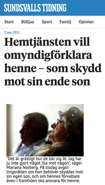 Sundsvalls Tidning: Hemtjänsten vill omyndigförklara henne – som skydd mot sin ende son. Skärmdump